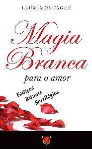 Magia Branca Para o Amor