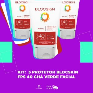 KIT: 3 - BLOCSKiN FPS 40 CHÁ VERDE FACIAL