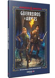 Dungeons & Dragons: Guerreiros e Armas