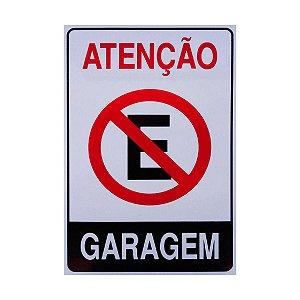 PLACA DE SINALIZACAO 20x30CM PROIBIDO ESTACIONAR GARAGEM
