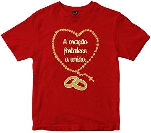 Camiseta A Oração Fortalece a União Rainha do Brasil