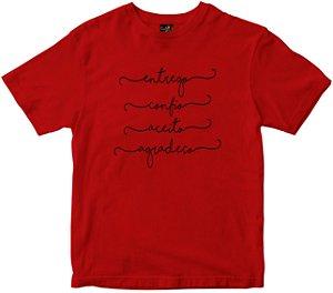 Camiseta Entrego Confio Aceito Agradeço vermelha Rainha do Brasil