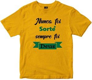 Camiseta Nunca Foi Sorte Rainha do Brasil
