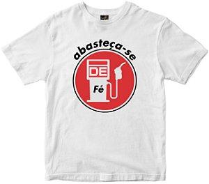 Camiseta Abasteça-se de Fé Rainha do Brasil