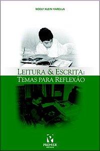 LEITURA & ESCRITA: temas para reflexão