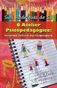 O ATELIER PSICOPEDAGÓGICO