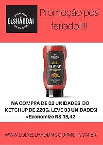PROMOÇÃO PÓS FERIADO:  na compra de 2 unidades do Ketchup Zero, leve03!!! Economize R$ 18,42!