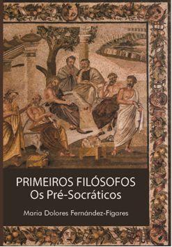 Primeiros Filósofos - Os Pré-Socráticos