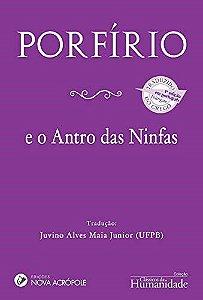 Porfírio e o Antro das Ninfas -  Link na descrição do livro da versão digital Kindle - Amazon.
