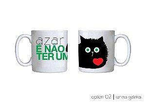 Azar é não ter uma gato preto
