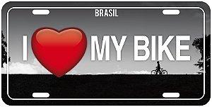 """Placa Decorativa Bike """"I love my Bike"""""""