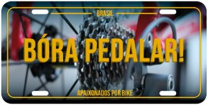 "Placa Decorativa Bike ""Bora Pedalar"""