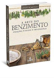 A ARTE DO BENZIMENTO. JAVERT DE MENEZES