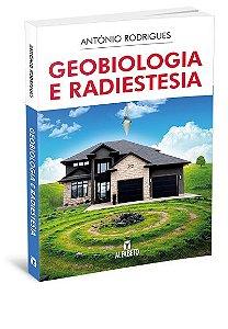 GEOBIOLOGIA E RADIESTESIA. ANTONIO RODRIGUEZ