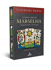 O NOVO TARO DE MARSELHA. CLAUDINEY PRIETO