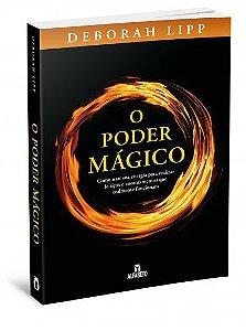 O PODER MÁGICO. DEBORAH LIPP