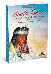 SANTA SARA E O SAGRADO FEMININO. TINA SIMÃO