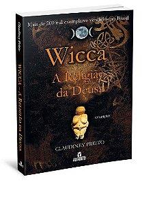 WICCA A RELIGIÃO DA DEUSA. CLAUDINEY PRIETO
