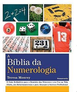 A BÍBLIA DA NUMEROLOGIA. TERESA MOOREY