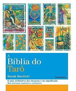 A BÍBLIA DO TARÔ. SARAH BARTLETT