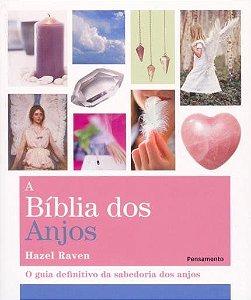 A BÍBLIA DOS ANJOS. HAZEL RAVEN