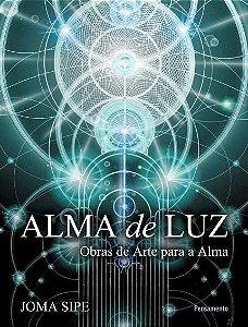 ALMA DE LUZ. JOMA SIPE