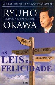 AS LEIS DA FELICIDADE. RYUHO OKAWA