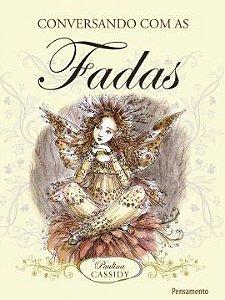 CONVERSANDO COM AS FADAS. PAULINA CASSIDY.