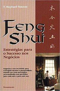 FENG SHUI - ESTRATEGIAS PARA SUCESSO NOS NEGÓCIOS