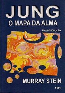 JUNG - O MAPA DA ALMA. MURRAY STEIN