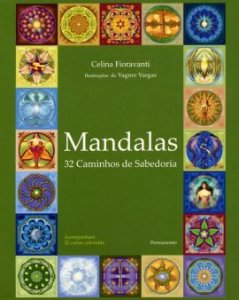 MANDALAS - 32 CAMINHOS DE SABEDORIA. CELINA FIORAVANTI