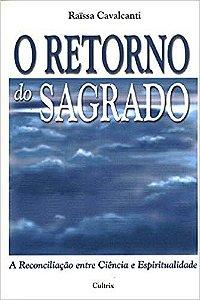 O RETORNO DO SAGRADO. RAÏSA CAVALCANTI