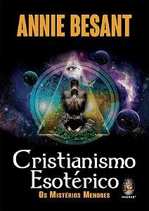 CRISTIANISMO ESOTÉRICO. ANNIE BESANT