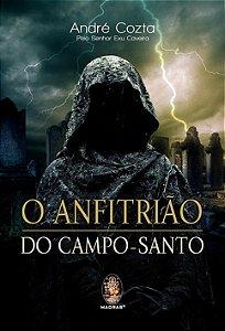 O ANFITRIÃO DO CAMPO-SANTO. ANDRÉ COZTA