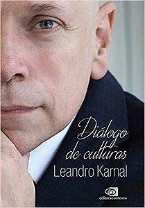 DIÁLOGO DE CULTURAS. LEANDRO KARNAL