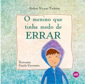O menino que tinha medo de errar - Andrea Viviana Taubman
