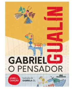 Gualín - Gabriel o Pensador