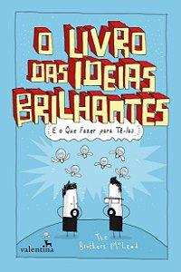 O Livro das Ideias Brilhantes - Vários Autores