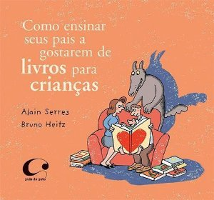 Como ensinar seus pais a gostarem de livros para crianças
