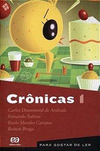 Crônicas - Coleção Para Gostar de Ler - Vol. 1