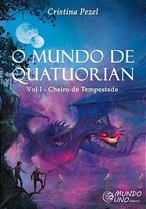 O mundo de Quatuorian: cheiro de tempestade