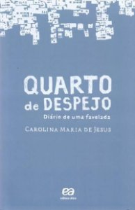 Quarto de despejo [Paperback] Jesus, Carolina Maria de