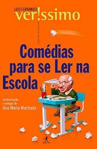 COMÉDIAS PARA SE LER NA ESCOLA - Luis Fernando Veríssimo