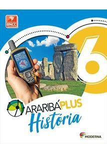 Araribá Plus: História - 6º ano - 5ª edição 2018 BNCC
