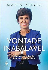 Vontade Inabalável, Maria Silvia