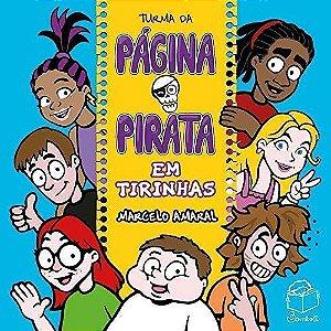 TURMA DA PAGINA PIRATA EM TIRINHAS [Paperback] Marcelo Amaral