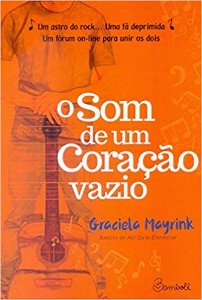 O som de um coração vazio - Graciela Mayrink - Editora Bambolê