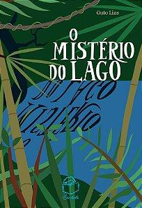O mistério do lago - Guto Lins