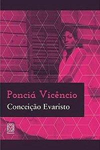 Ponciá Vicêncio - Conceição Evaristo
