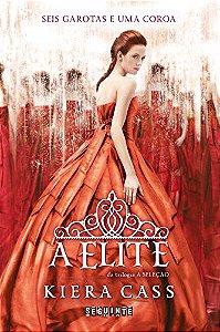 A Elite - Série A Seleção livro 2